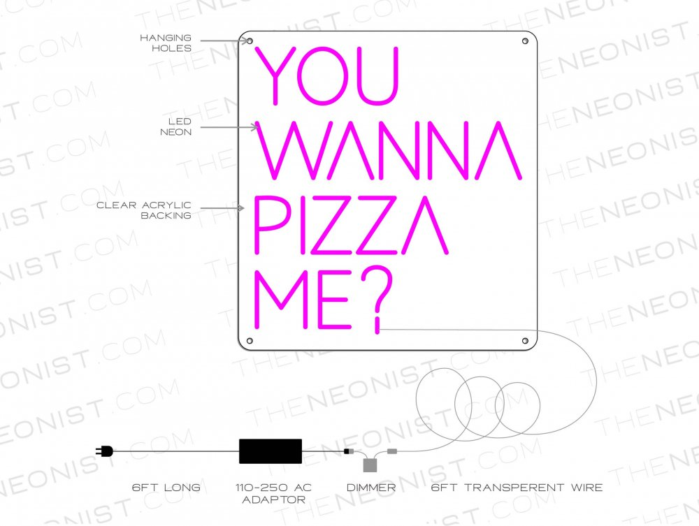 YOU WANNA PIZZA ME NEON SKETCH